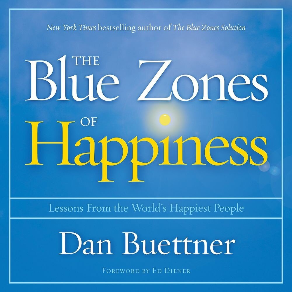 The Blue Zones of Happiness: Lessons from the Worlds Happiest People, Audiobook