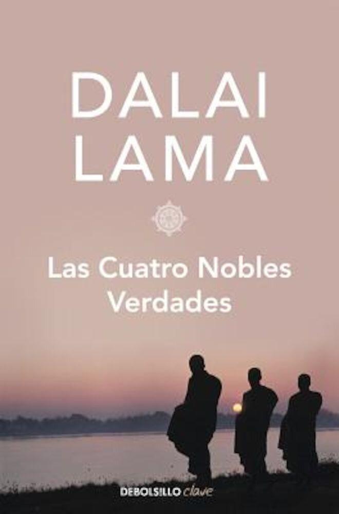 Imagine indisponibila pentru Las Cuatro Nobles Verdades, Paperback