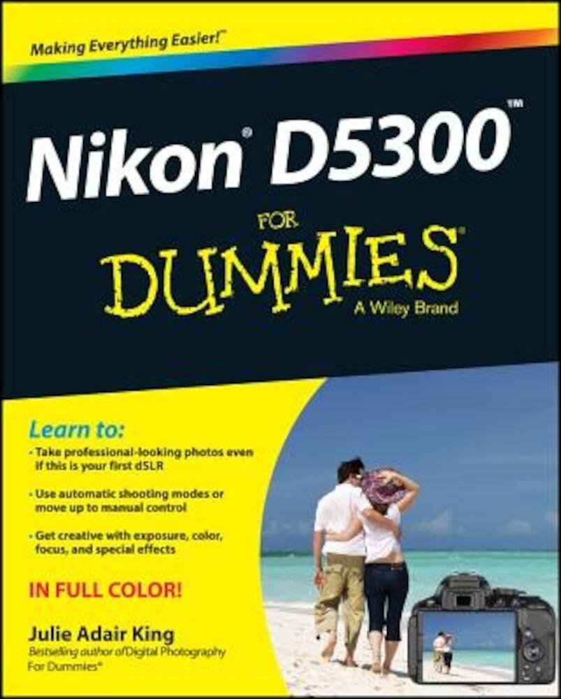 Nikon D5300 For Dummies  Paperback