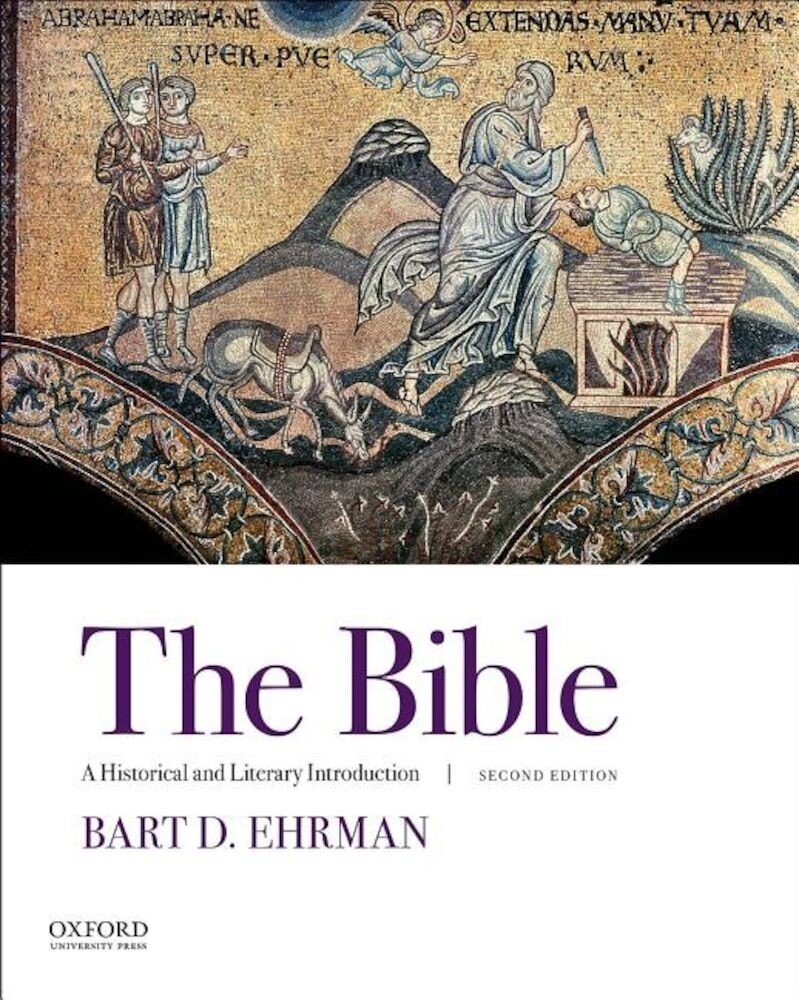 The Bible: A Historical and Literary Introduction, Paperback