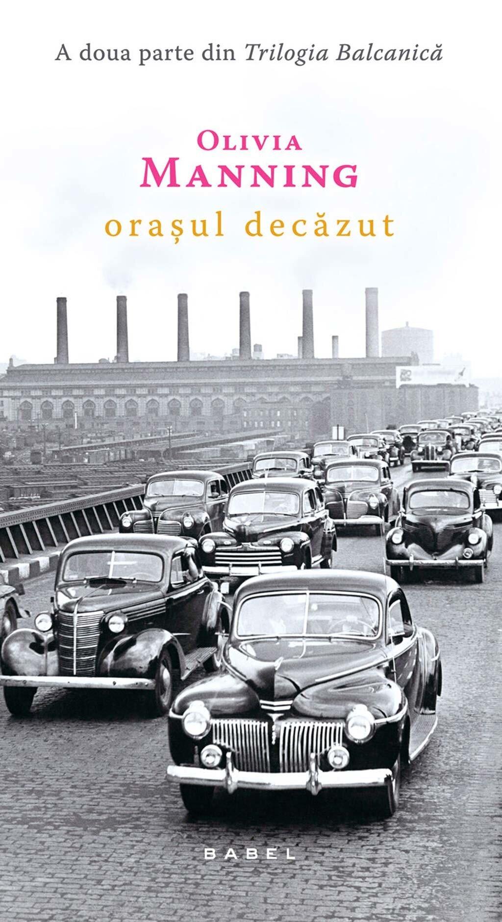 Orasul decazut. Trilogia Balcanica - partea a II-a (eBook)