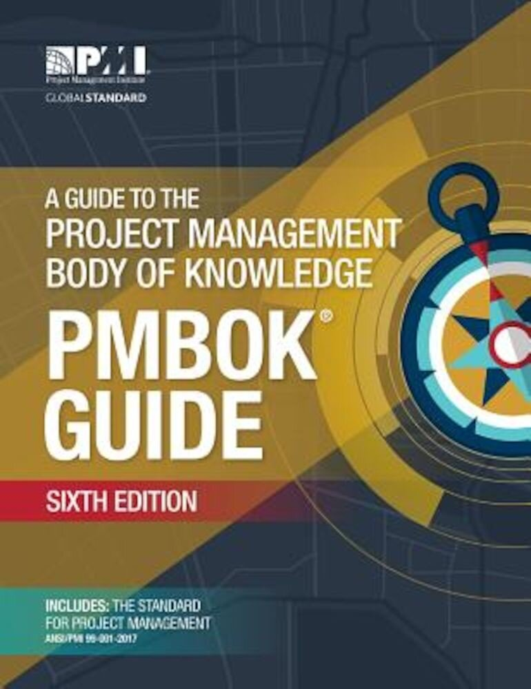 A Guide to the Project Management Body of Knowledge, Paperback