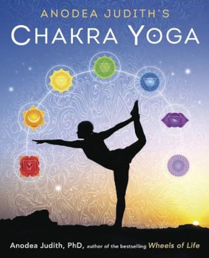 Anodea Judiths Chakra Yoga Paperback