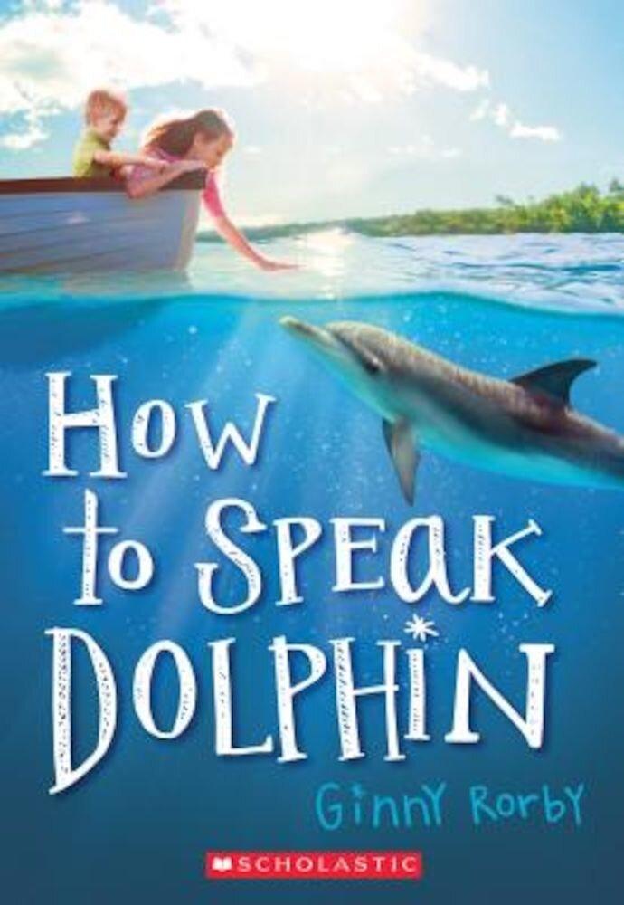 How To Speak Dolphin  Paperback
