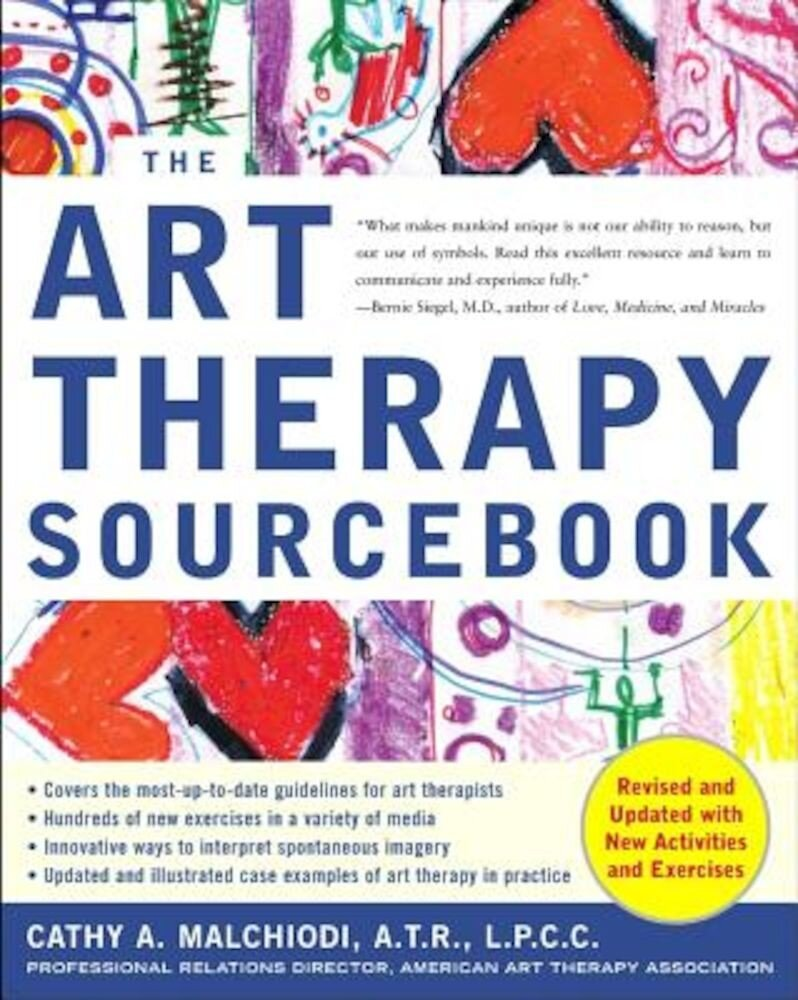 The Art Therapy Sourcebook, Paperback