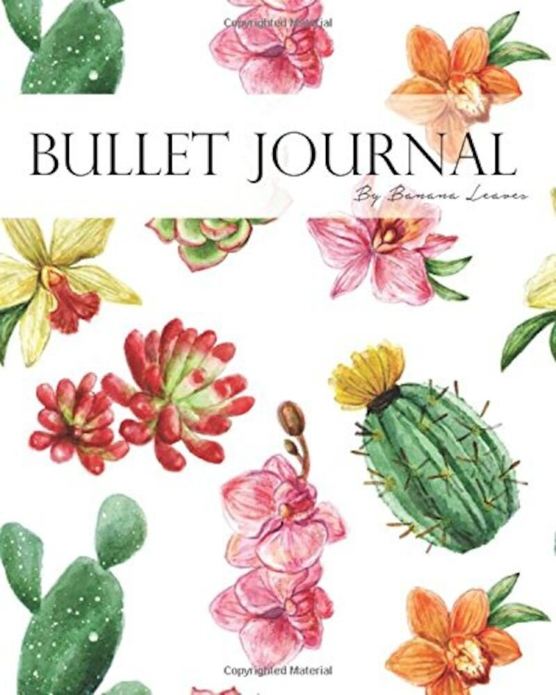 Bullet Journal Notebook  Dotted Grid  Graph Grid-lined Paper  Large  8x10  150 Pages: Cacti Cactus Flowers Sweet Painting Covers: Master Journaling Wi  Paperback