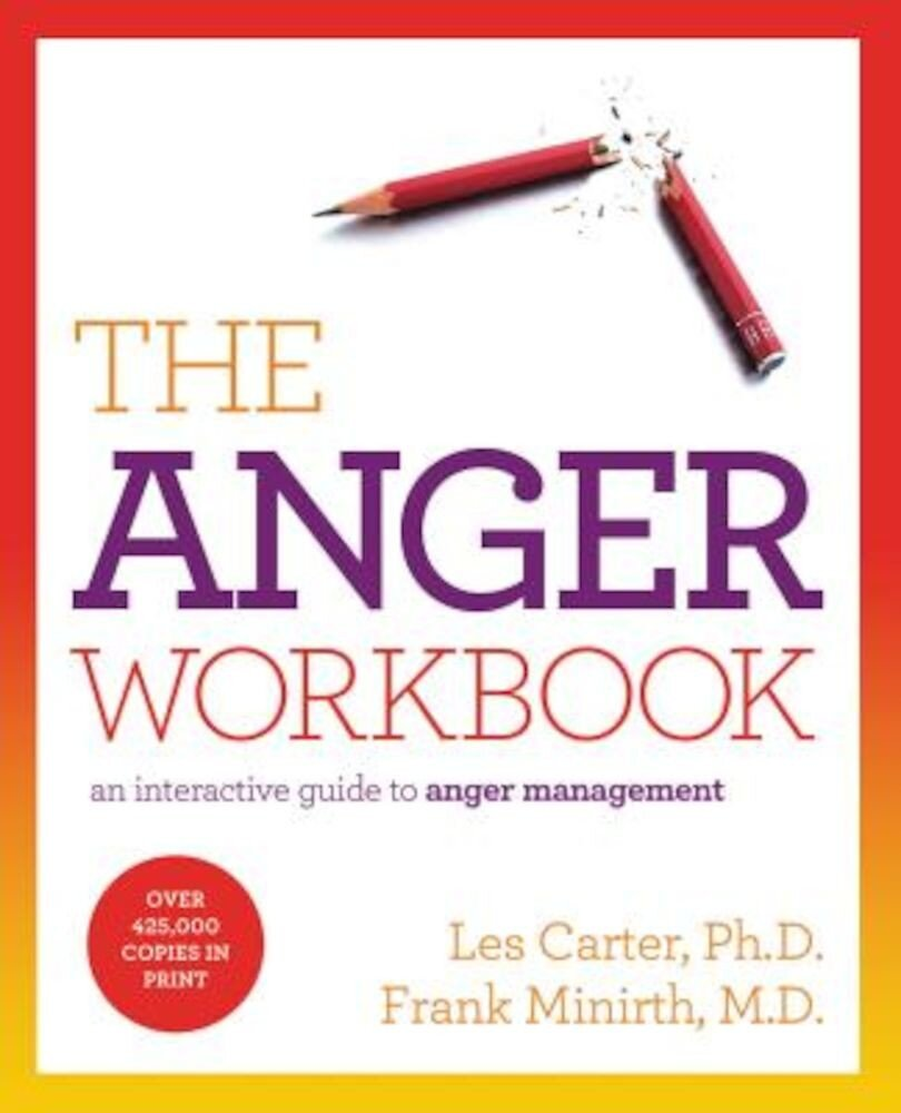 The Anger Workbook: An Interactive Guide to Anger Management, Paperback