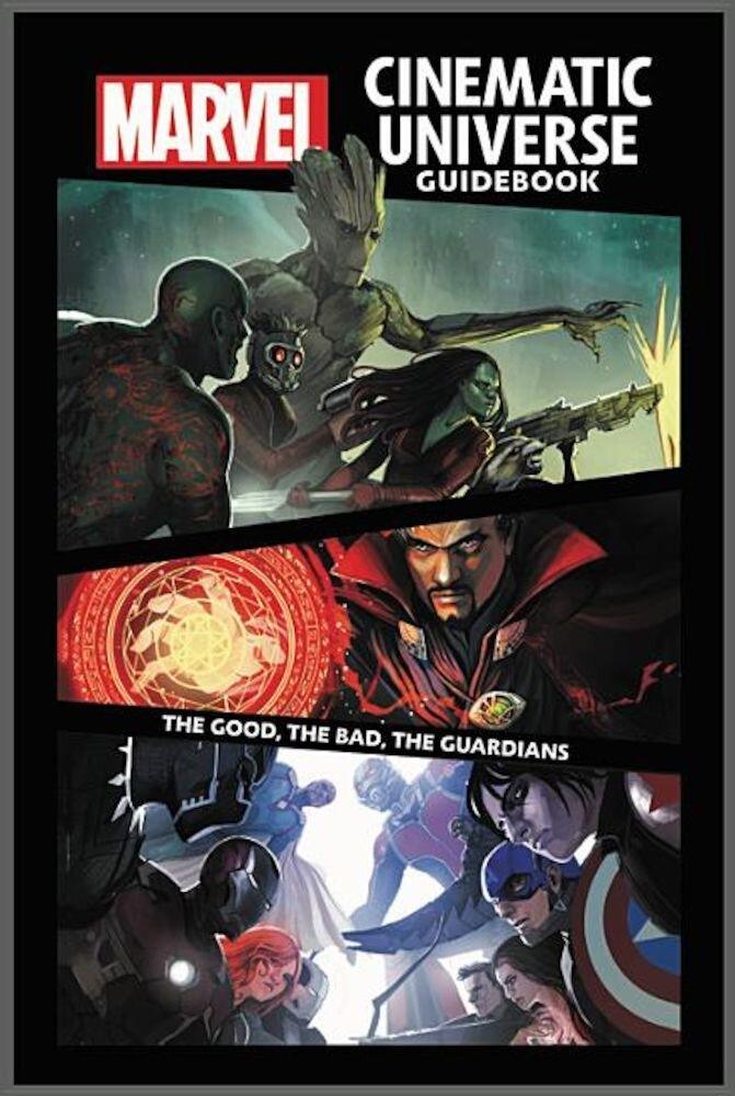 Marvel Cinematic Universe Guidebook: The Good, the Bad, the Guardians, Hardcover