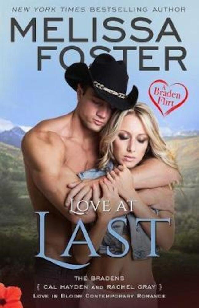 Love at Last (a Braden Flirt), Paperback