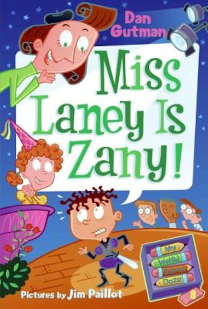 Imagine indisponibila pentru Miss Laney Is Zany!, Paperback