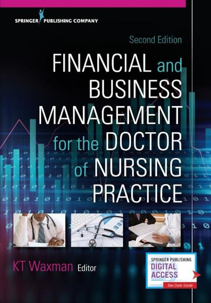 Financial and Business Management for the Doctor of Nursing Practice, Second Edition, Paperback