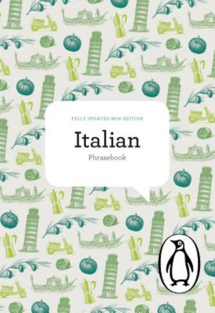 The Penguin Italian Phrasebook: Fourth Edition, Paperback
