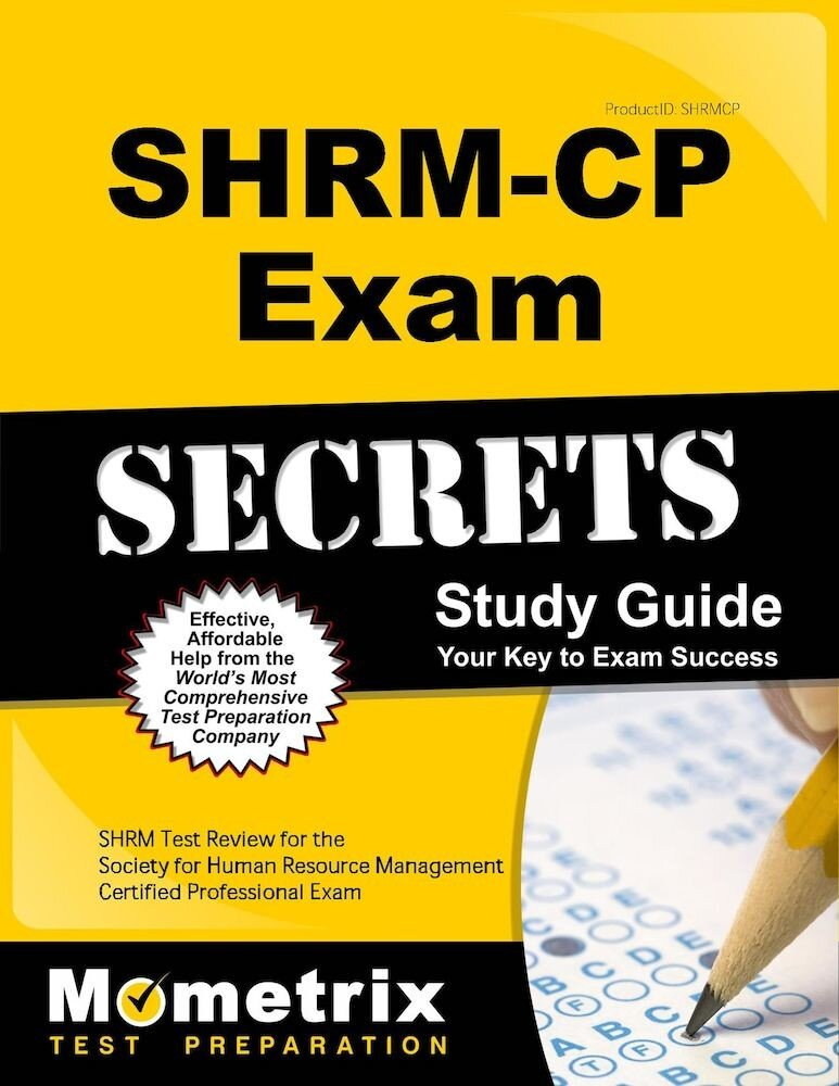Shrm-Cp Exam Secrets Study Guide: Shrm Test Review for the Society for Human Resource Management Certified Professional Exam, Paperback