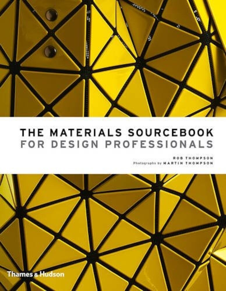 The Materials Sourcebook for Design Professionals, Hardcover