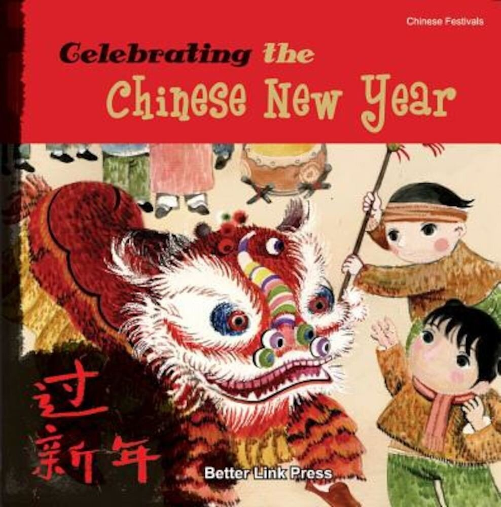 Celebrating the Chinese New Year, Paperback