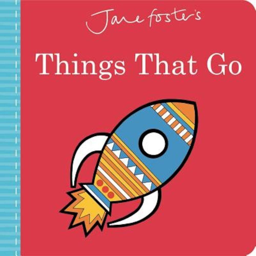 Imagine indisponibila pentru Jane Foster's Things That Go, Hardcover