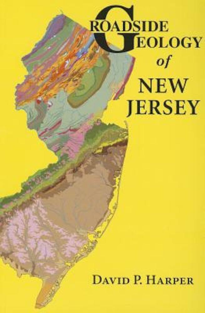 Roadside Geology of New Jersey, Paperback