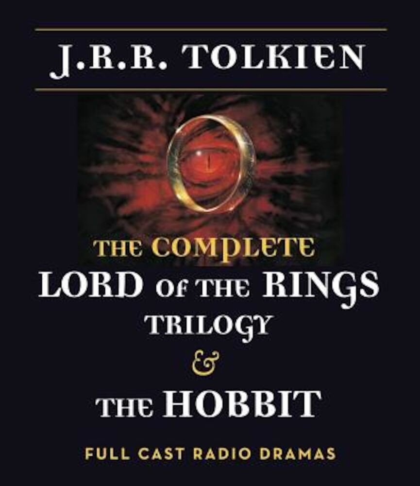 The Complete Lord of the Rings Trilogy & the Hobbit, Audiobook