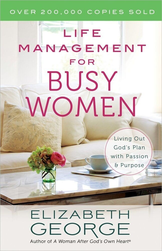 Life Management for Busy Women, Paperback