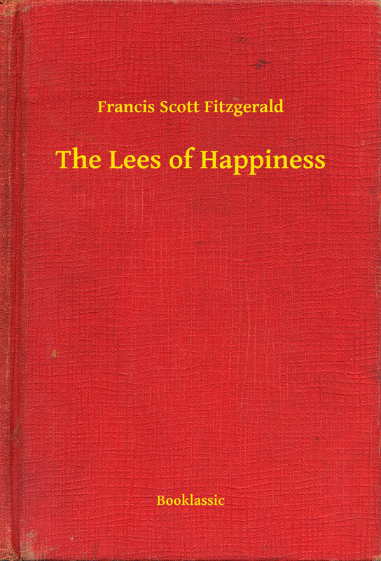 The Lees of Happiness (eBook)