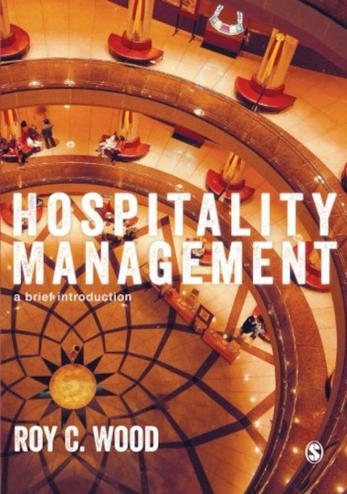 Hospitality Management: A Brief Introduction, Paperback