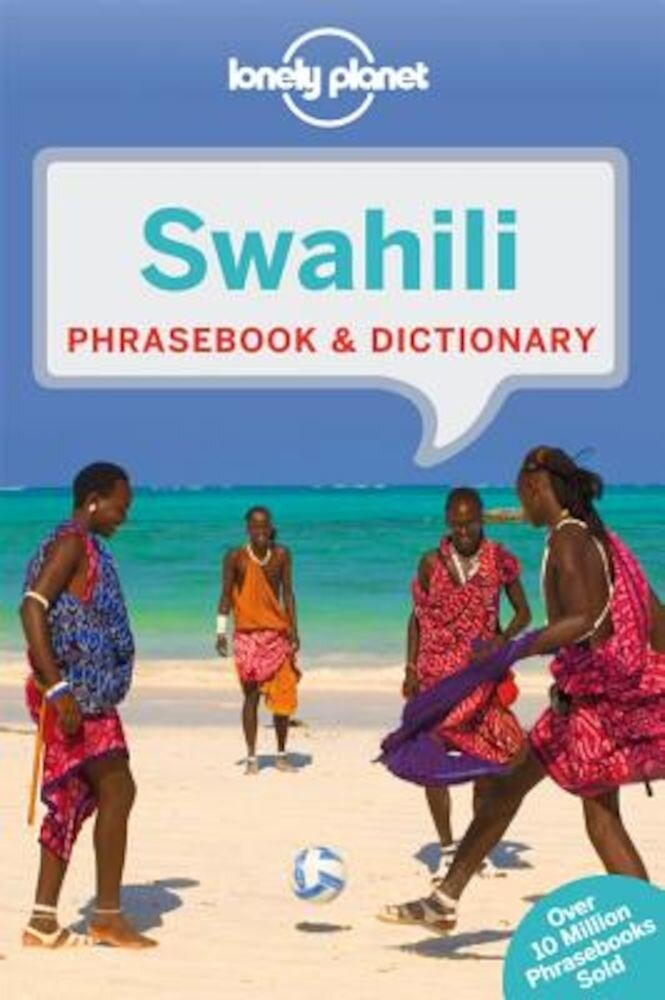 Lonely Planet Swahili Phrasebook & Dictionary, Paperback