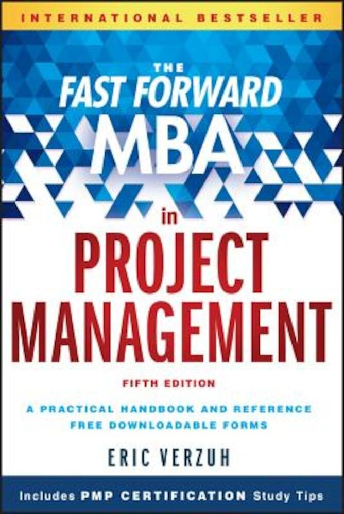 The Fast Forward MBA in Project Management, Paperback