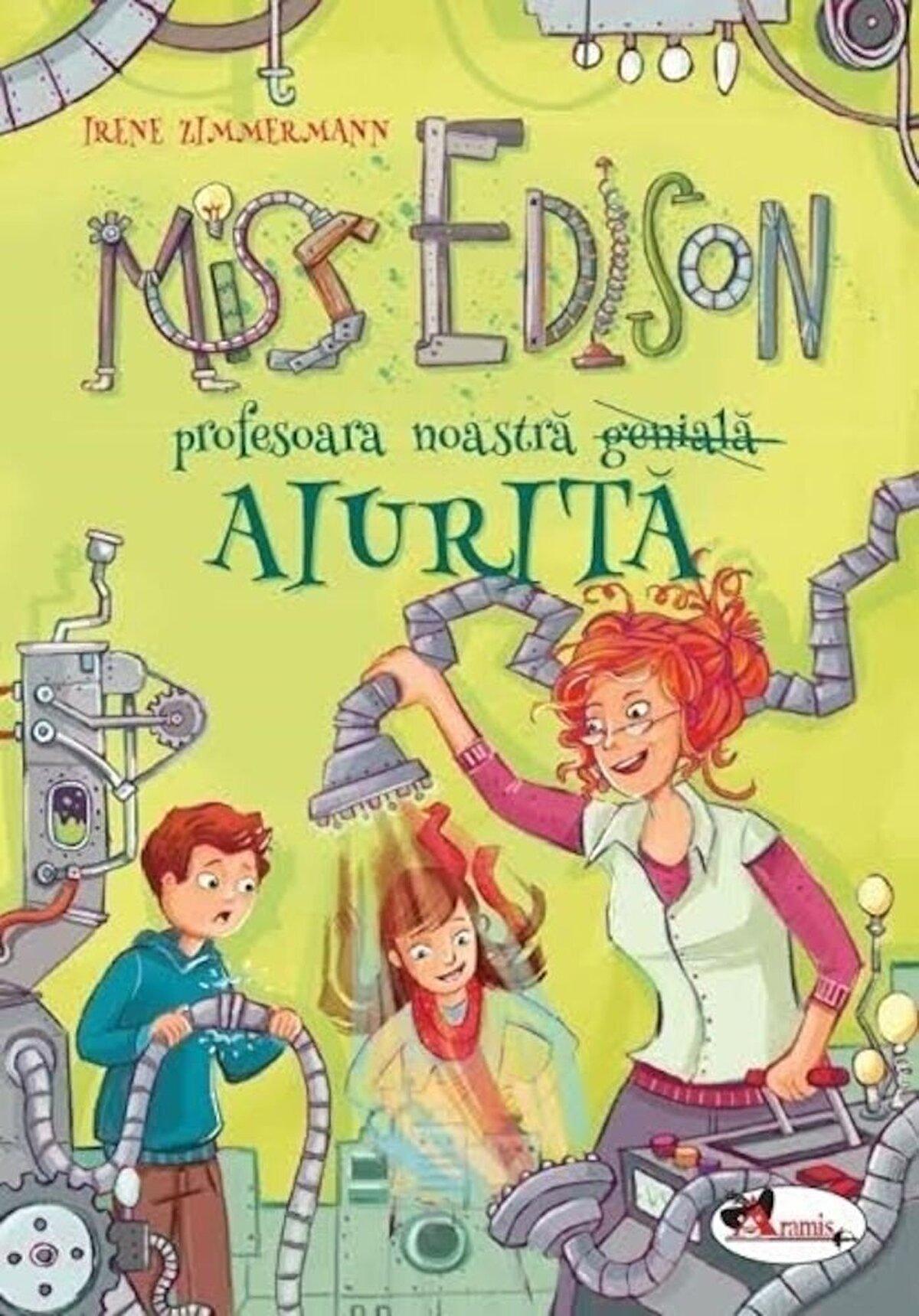 Miss Edison profesoara noastră (genială) aiurită