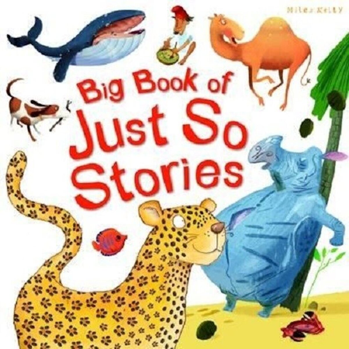Big Book of Just So Stories (Big Book of Series)