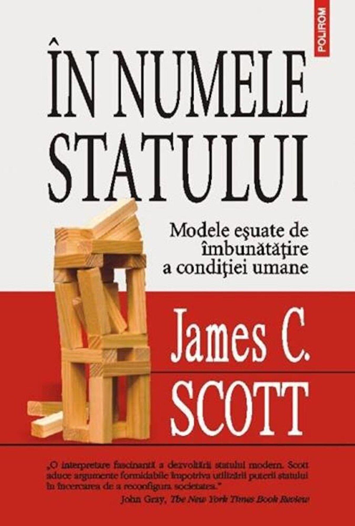 In numele statului. Modele esuate de imbunatatire a conditiei umane
