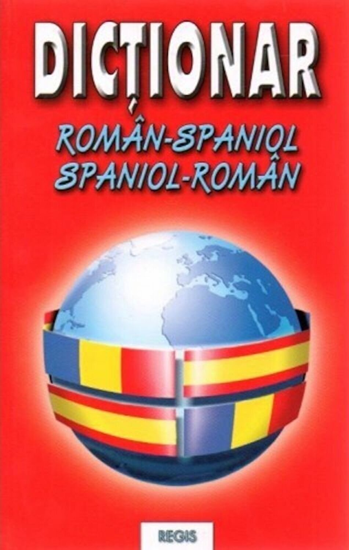 Dicţionar român-spaniol/spaniol-român pentru toţi ( de cuvinte şi expresii)