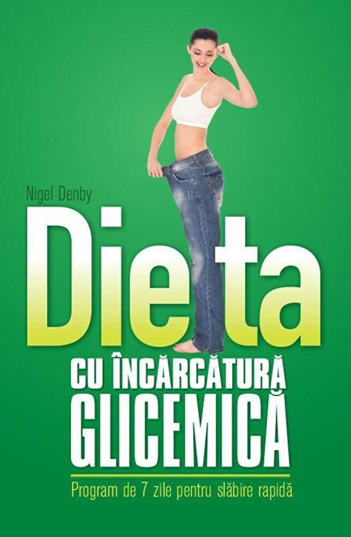 incarcatura glicemica la slabire)