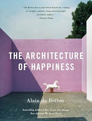 The Architecture of Happiness, Paperback