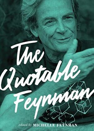 The Quotable Feynman, Hardcover