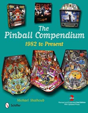 The Pinball Compendium: 1982 to Present, Hardcover