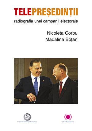 Telepresedintii. Radiografia unei campanii electorale (eBook)