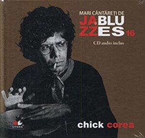 Chick Corea, Mari cantareti de Jazz si Blues, Vol. 16