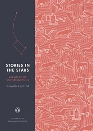 Stories in the Stars: An Atlas of Constellations, Hardcover