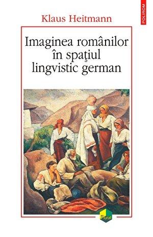 Imaginea romanilor in spatiul lingvistic german (eBook)