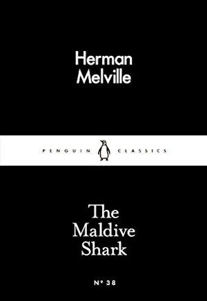 The Maldive Shark (Penguin Little Black Classics)