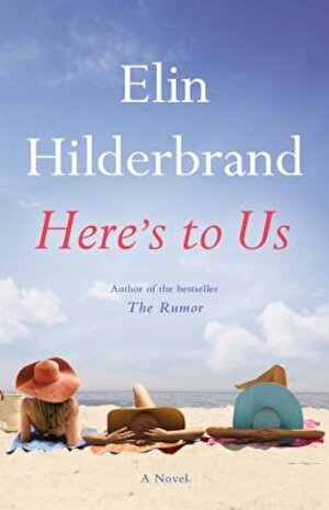 Here's to Us, Hardcover