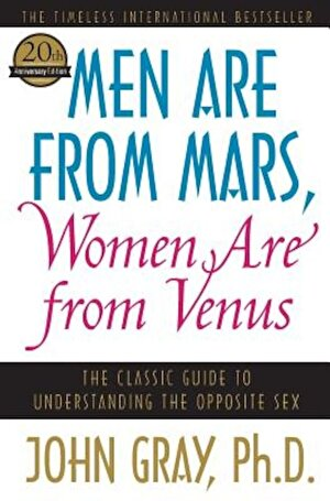 Men Are from Mars, Women Are from Venus: The Classic Guide to Understanding the Opposite Sex, Paperback