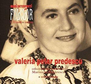 Valeria Peter Predescu, Mari interpreti de folclor, Vol. 5