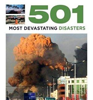 501 Most Devastating Disasters (501 Series)
