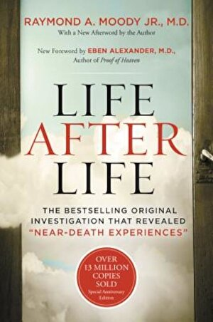 Life After Life: The Bestselling Original Investigation That Revealed -Near-Death Experiences-, Paperback