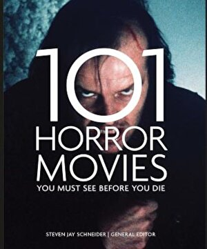 101 Horror Movies You Must See Before You Die, Paperback