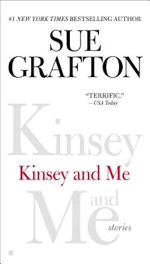 Kinsey and Me: Stories, Paperback