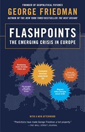 Flashpoints: The Emerging Crisis in Europe, Paperback