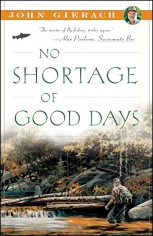 No Shortage of Good Days, Paperback