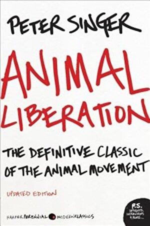 Animal Liberation: The Definitive Classic of the Animal Movement, Paperback